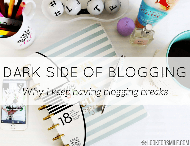 blogging breaks - blog - Lookforsmile.com