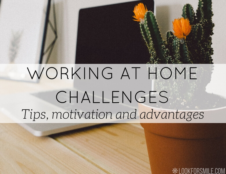 working at home challenges - blog - Lookforsmile.com