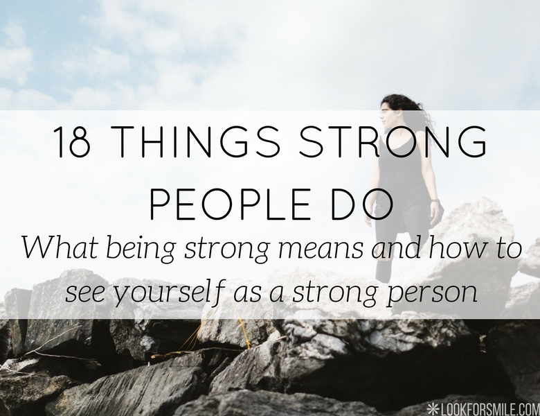 what strong people do - blog - Lookforsmile.com