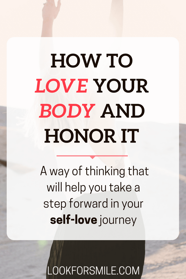 how to love your body and honor it - pinterest - Lookforsmile.com
