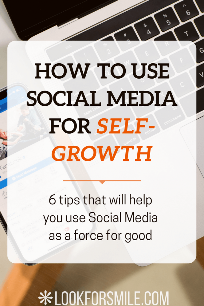 Social media self-growth - blog - Lookforsmile.com