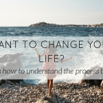 how to make change in life - blog - Lookforsmile.com