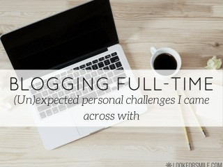 blogging full time challenges - blog - Lookforsmile.com