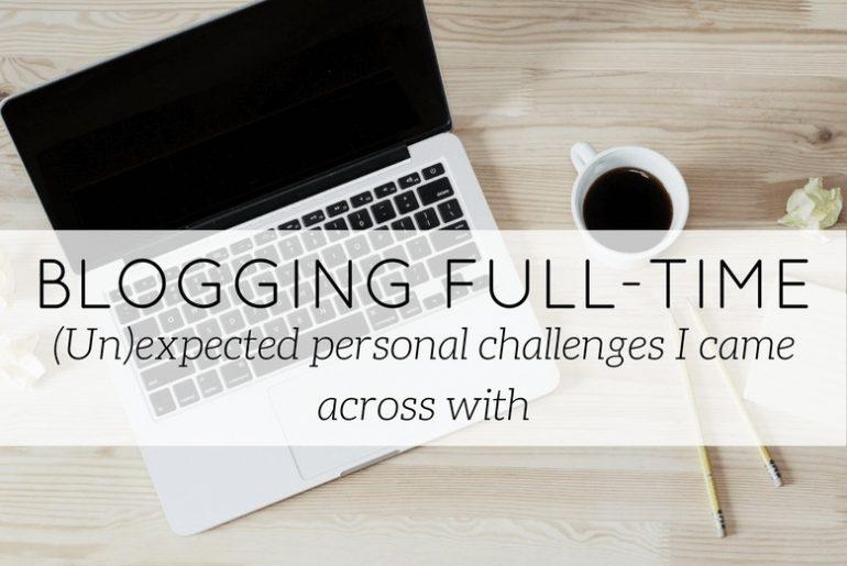 blogging full time challenges - blog - Lookforsmile.com