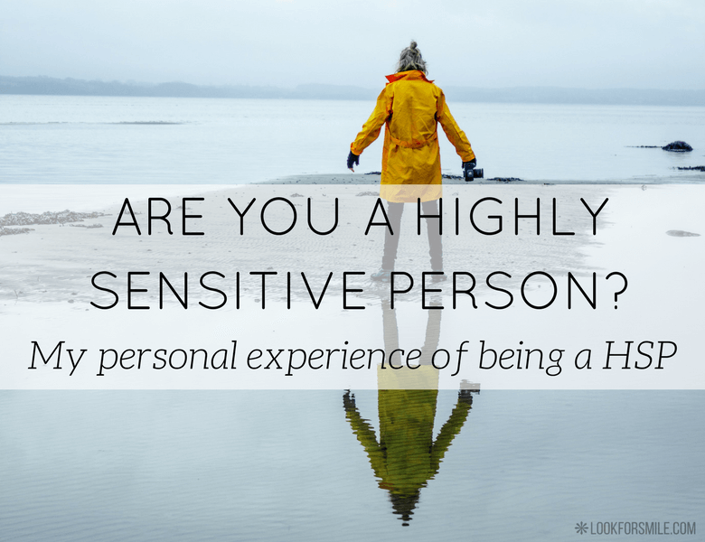 highly sensitive person HSP - blog - Lookforsmile.com