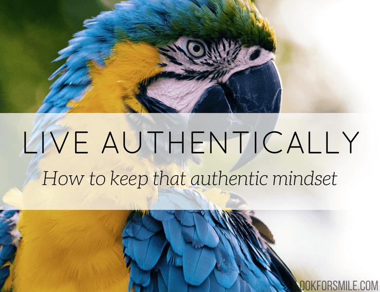 live authentically - blog - Lookforsmile.com