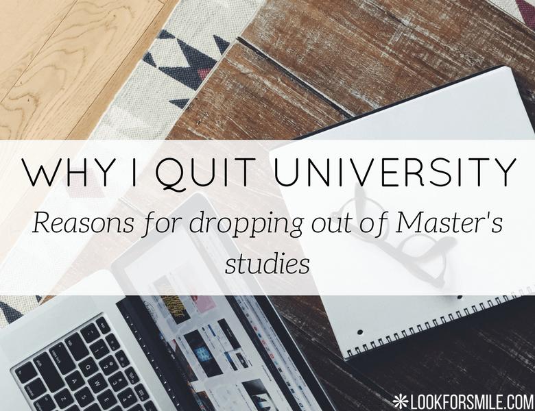 why I quit university - blog - Lookforsmile.com
