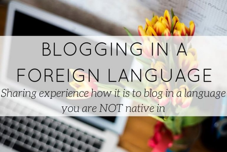 blogging in a foreign language - blog - Lookforsmile.com