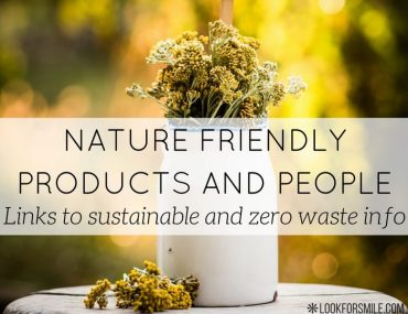 sustainable and zero waste products and people - blog - Lookforsmile.com