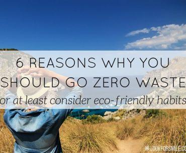 6 reasons to go zero waste - blog - Lookforsmile.com