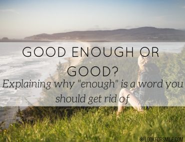 are you good enough - blog - lookforsmile.com