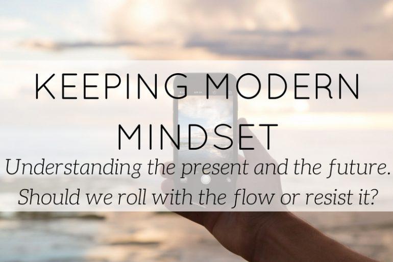 having flexible mind and keeping modern mindset - blog - Lookforsmile.com