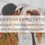 how to be a good friend, friendship talks - blog - Lookforsmile.com